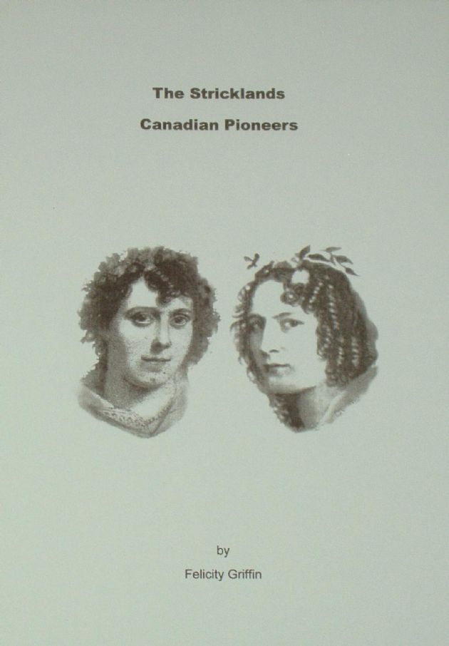 The Stricklands - Canadian Pioneers, by Felicity Griffin